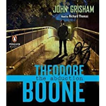 Theodore Boone: The Abduction Unabridged CDs [Audiobook] [Audio CD]