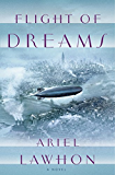 Flight of Dreams: A Novel