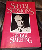 Special Sermons by George Sweeting, George Sweeting, 0802482112