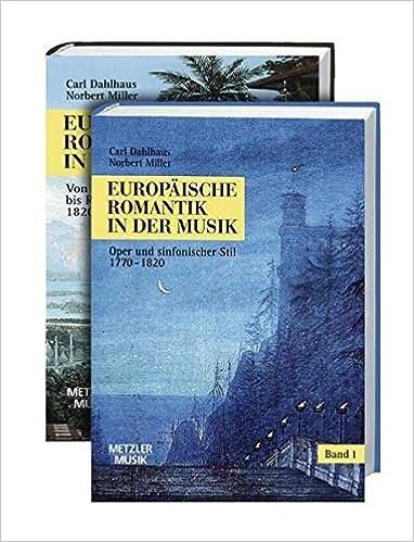 Book Europäische Romantik in der Musik: Gesamtwerk in 2 Bänden