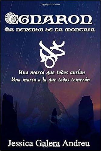 Egnaron: La leyenda de la montaña: Amazon.es: Jessica GALERA ...