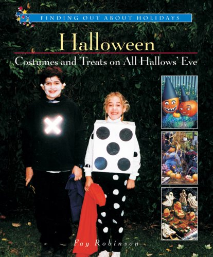 Halloween-Costumes and Treats on All Hallows' Eve (Finding Out About Holidays)