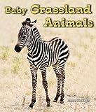 Baby Grassland Animals, Jane Katirgis, 1598451561