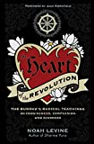 Image of The Heart of the Revolution: The Buddha's Radical Teachings on Forgiveness, Compassion, and Kindness
