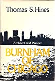 Burnham of Chicago, Thomas S. Hines, 0195018362