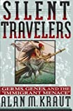 img - for Silent Travelers: Germs, Genes, and the Immigrant Menace by Kraut, Alan M. (1995) Paperback book / textbook / text book