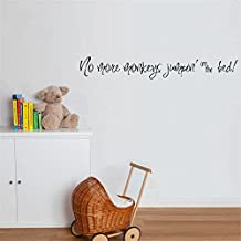 fiupy Wall Decal Sticker Art Mural Home Decor Quote No More Monkeys Jumpin' on the Bed!