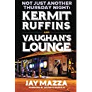 Not Just Another Thursday Night:: Kermit Ruffins and Vaughan's Lounge