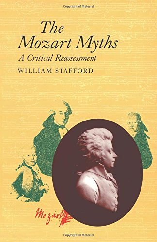 The Mozart Myths: A Critical Reassessment