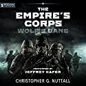 Wolf's Bane: The Empire's Corps, Book 14 Audiobook by Christopher G. Nuttall Narrated by Jeffrey Kafer