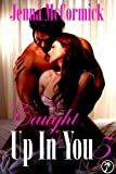 Caught Up In You 5: No More Denial (Edgeplay)