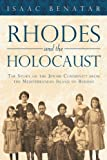 Rhodes and the Holocaust, Isaac Benatar, 1450234518