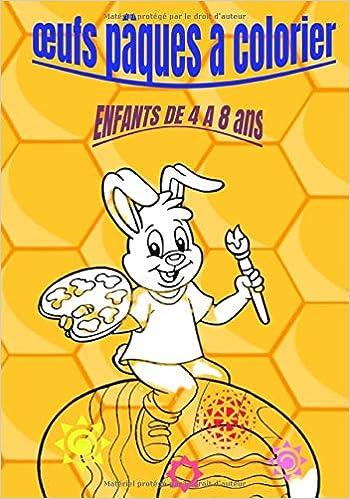 Oeufs Paque A Colorier Enfants De 4 A 8 Ans Livre De Coloriage De Paques Pour Les Enfants De 4 A 8 Ans œufs A Colorier Pour La Fetes De Paques 30 Illustrations French
