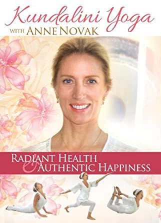 Kundalini Yoga with Anne Novak: Radiant Health & Authentic ...