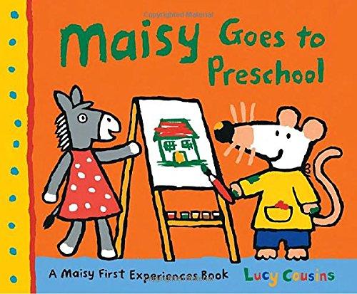 Maisy Goes To Preschool: A Maisy First Experiences Book