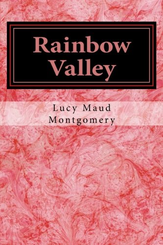 Rainbow Valley (Anne of Green Gables) (Volume 7) -  Lucy Maud Montgomery, Paperback