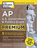 img - for Cracking the AP U.S. Government & Politics Exam 2019, Premium Edition: Revised for the New 2019 Exam (College Test Preparation) book / textbook / text book