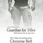 Guardian for Hire | Christine Bell