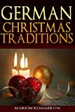 German Christmas Traditions, Marion Kummerow, 1481069284