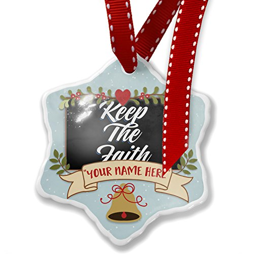 Add Your Own Custom Name, Classic design Keep The Faith Christmas Ornament NEONBLOND by NEONBLOND