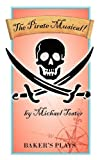The pirate Musical!, Michael Tester, 0874402603