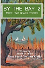 By the Bay 2: More East Beach Stories Paperback