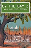 img - for By the Bay 2: More East Beach Stories book / textbook / text book