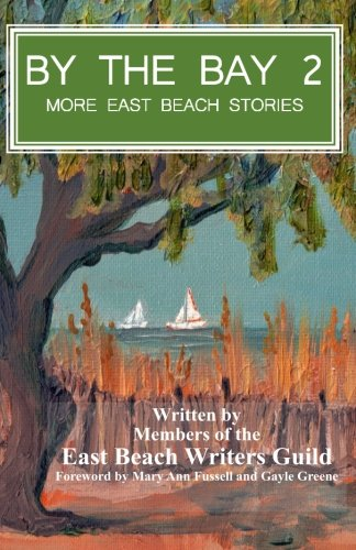 By the Bay 2: More East Beach Stories