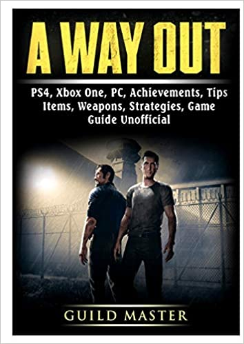 A Way Out, PS4, Xbox One, PC, Achievements, Tips, Items, Weapons ...