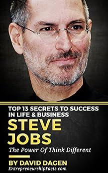 Amazon.com: Steve Jobs - Top 13 Secrets To Success in Life & Business ...