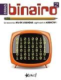 Sports Et Loisirs Best Deals - Grand binairo 2: Le nouveau jeu de logique captivant et addictif !