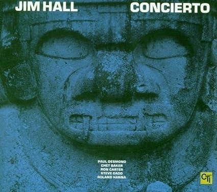 Concierto / Jim Hall – はじめてのジャズギター体験