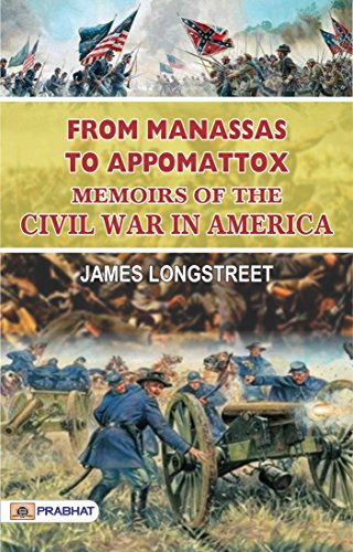 From Manassas to Appomattox: Memoirs of the Civil War in - From Buy Us Online
