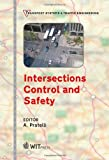 Intersections Control and Safety, A. Pratelli, 1845647645