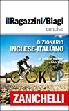 img - for il Ragazzini/Biagi Concise Dizionario Inglese-Italiano / English-Italian Dictionary (Italian Edition) book / textbook / text book