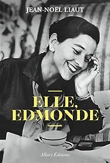 Elle, Edmonde, Liaut, Jean-Noël