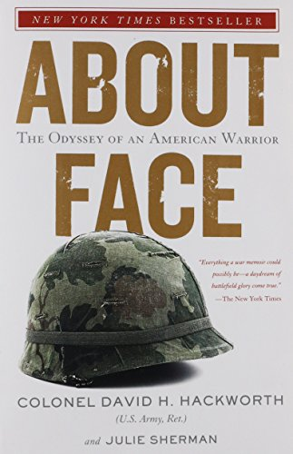 About Face The Odyssey of an American Warrior [Colonel David H. Hackworth - Julie Sherman] (Tapa Blanda)