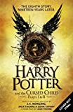 Harry Potter and the Cursed Child - Parts I & II (Special Rehearsal Edition): The Official Script Book of the Original West End Production (print edition)