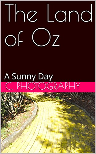 The Land of Oz: A Sunny Day (Land Of Oz Theme Park Beech Mountain)