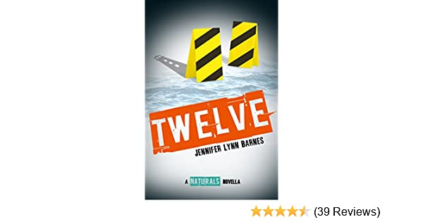 Twelve: The Naturals E-novella (Naturals, The)