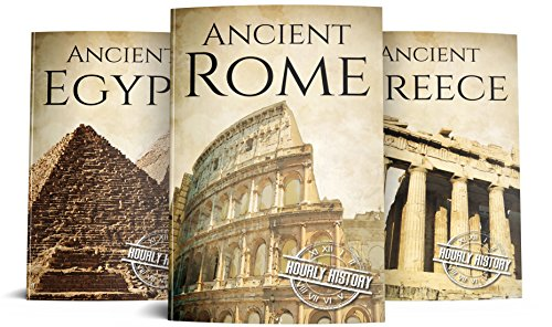 Ancient Civilizations: A Concise Guide to Ancient Rome, Egypt, and Greece (3-Books Box Set Book 1)