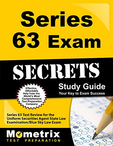 Series 63 Exam Secrets Study Guide: Series 63 Test Review for the Uniform Securities Agent State Law Examination / Blue Sky Law Exam