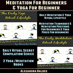 Meditation for Beginners & Yoga for Beginner Audiobook