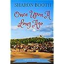 Once Upon A Long Ago (A Kearton Bay Novel Book 3)