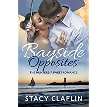 Bayside Opposites (The Hunters Book 10)