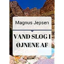 Vand slog i øjnene af (Danish Edition)