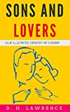 Image of Sons And Lovers: Color Illustrated, Formatted for E-Readers (Unabridged Version)