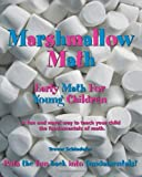 Marshmallow Math; Early Math For Toddlers, Preschoolers, and Primary School Children