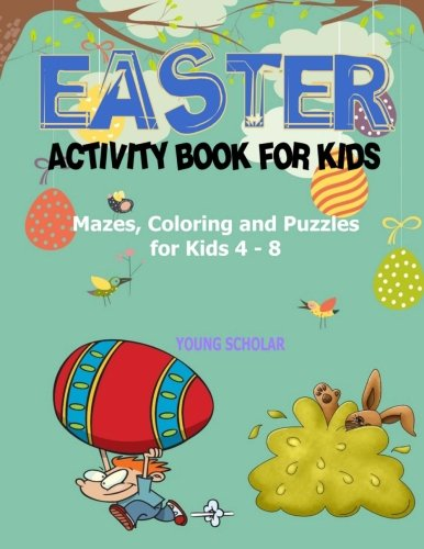 Easter Activity Book for Kids: Mazes, Coloring and Puzzles f