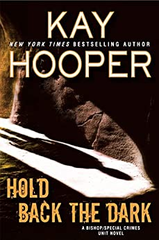 Hold Back the Dark (A Bishop/SCU Novel) by [Hooper, Kay]